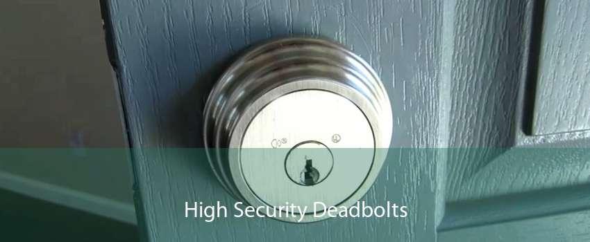 High Security Deadbolts