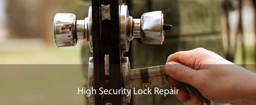 High Security Lock Repair